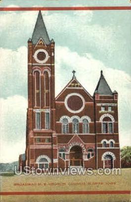 Broadway M E Church - Council Bluffs, Iowa IA Postcard