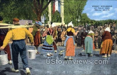 Street Scrubbing and Tulip Time - Pella, Iowa IA Postcard