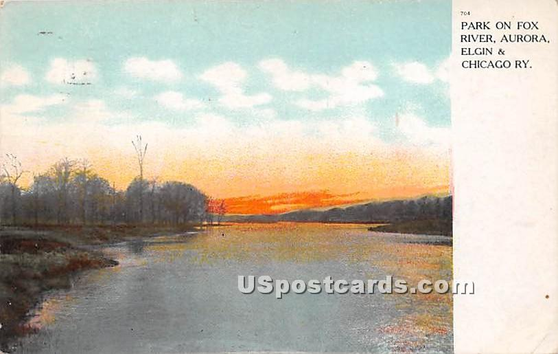 Park on Fox River - Aurora, Illinois IL Postcard