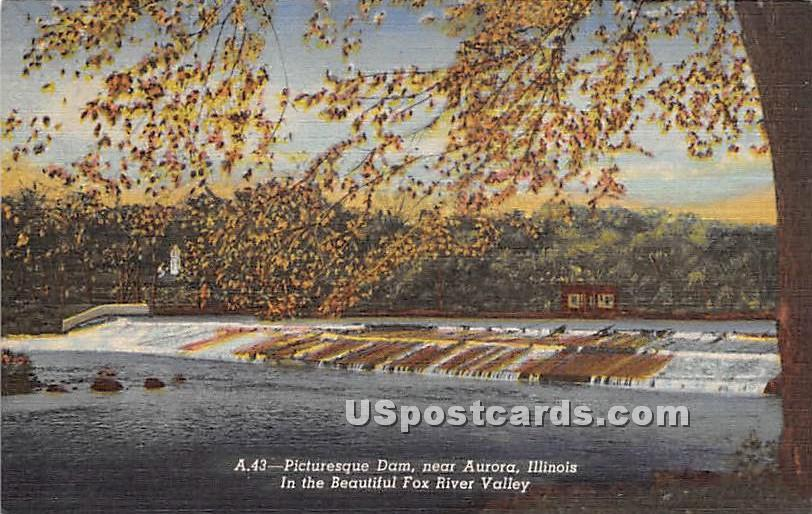 Dam, Fox River Valley - Aurora, Illinois IL Postcard