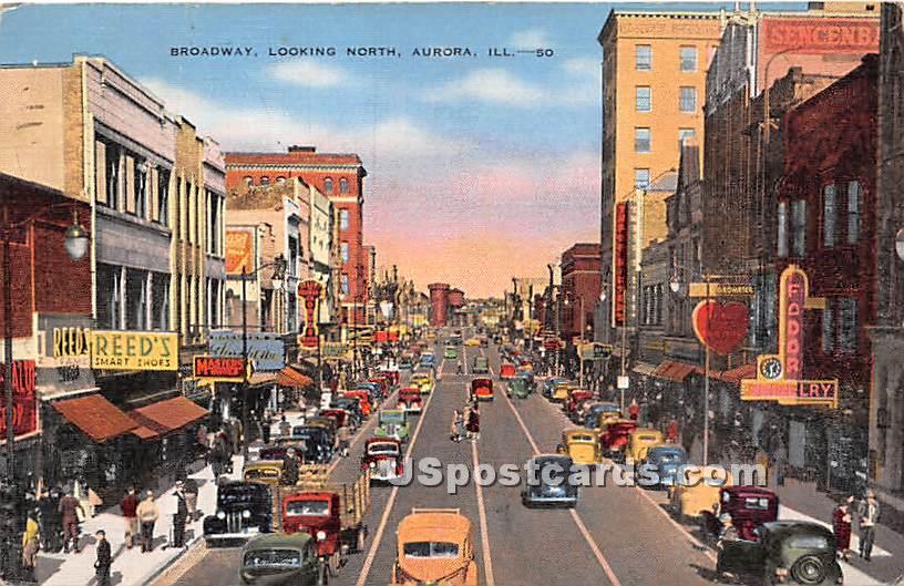 Broadway - Aurora, Illinois IL Postcard
