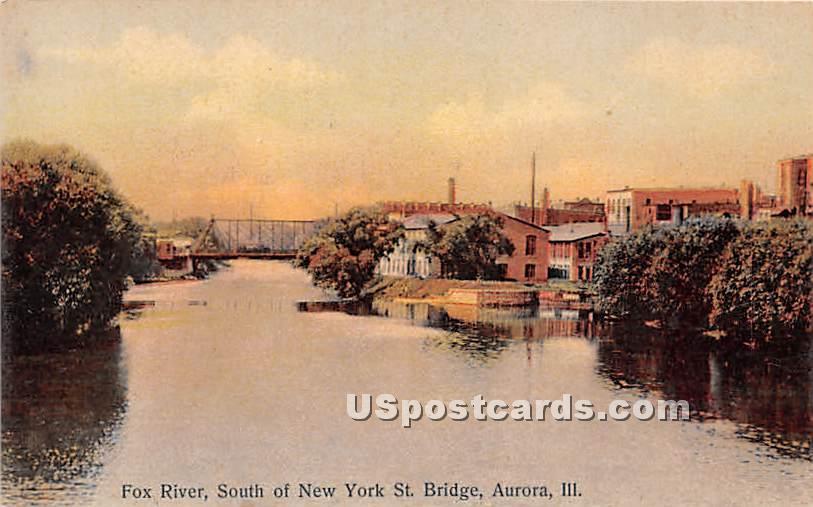 Fox River, New York St Bridge - Aurora, Illinois IL Postcard