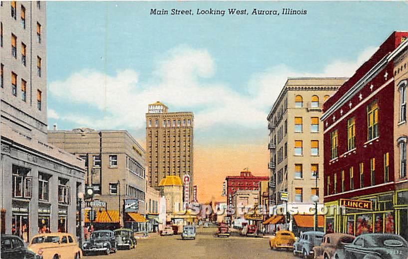 Main Street - Aurora, Illinois IL Postcard