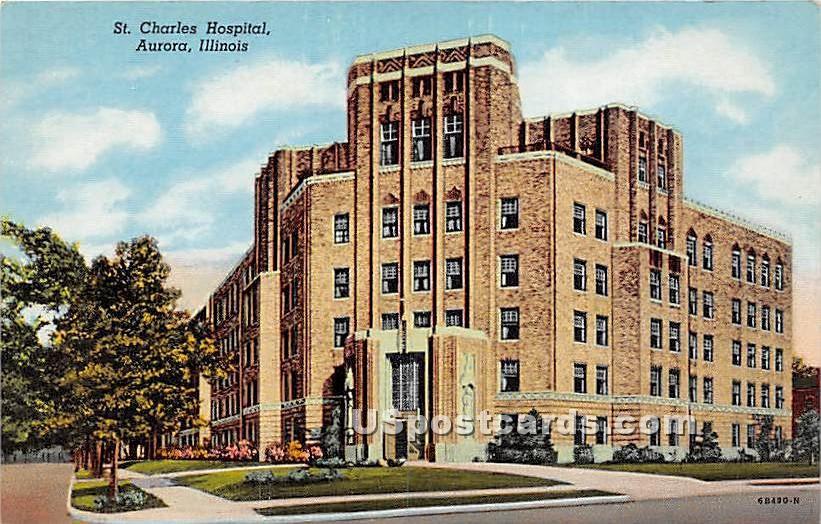 St Charles Hospital - Aurora, Illinois IL Postcard