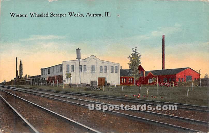 Western Wheeled Scraper Works - Aurora, Illinois IL Postcard