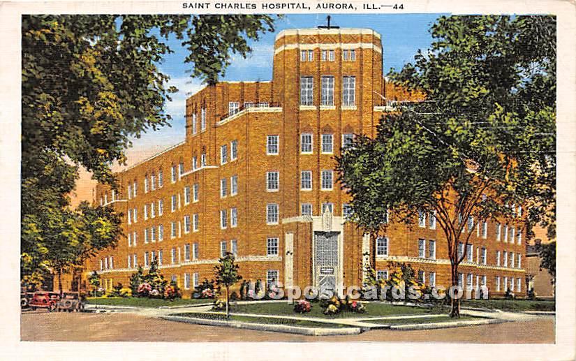 Saint Charles Hospital - Aurora, Illinois IL Postcard