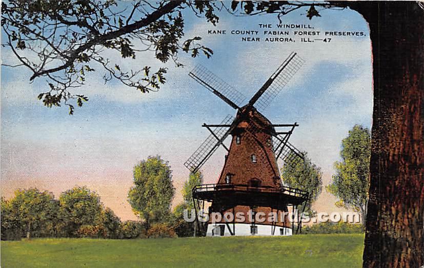Windmill, County Fabian Forest Preserves - Aurora, Illinois IL Postcard