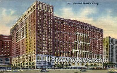 Bismarck Hotel - Chicago, Illinois IL Postcard