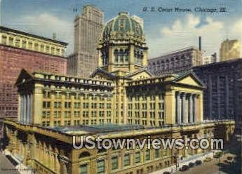 U.S. Court House  - Chicago, Illinois IL Postcard