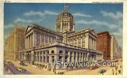 Federal Building  - Chicago, Illinois IL Postcard