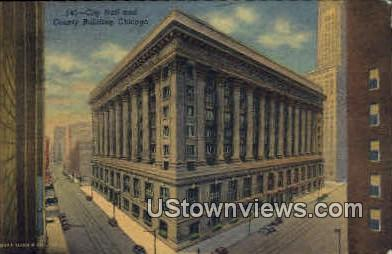 City Hall and County Building - Chicago, Illinois IL Postcard