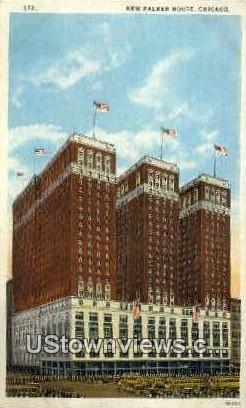 New Palmer House - Chicago, Illinois IL Postcard