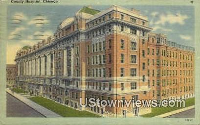 County Hospital - Chicago, Illinois IL Postcard