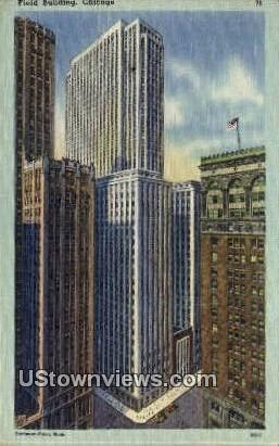 Field Bldg - Chicago, Illinois IL Postcard