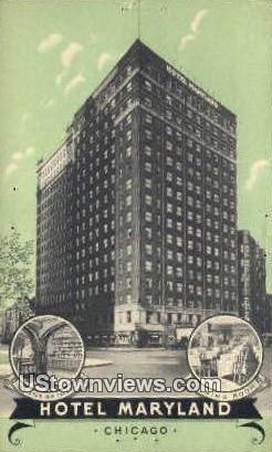 Hotel Maryland - Chicago, Illinois IL Postcard
