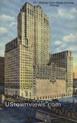 Chicago's Civic Opera Bldg - Illinois IL Postcard
