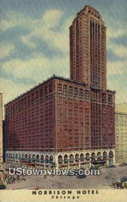 Morrison Hotel - Chicago, Illinois IL Postcard