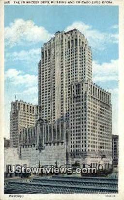 20 Wacker Drive Bldg, Chicago Civic Opera - Illinois IL Postcard