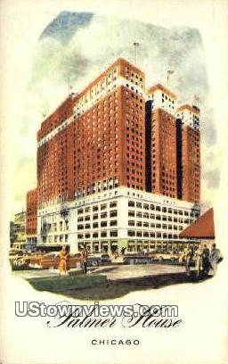 Palmer House - Chicago, Illinois IL Postcard