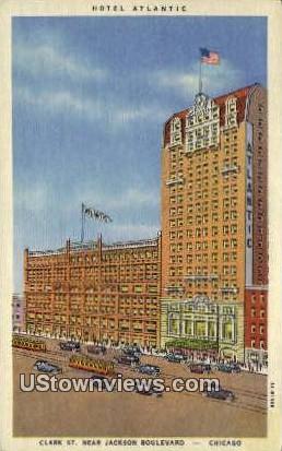 Hotel Atlantic - Chicago, Illinois IL Postcard