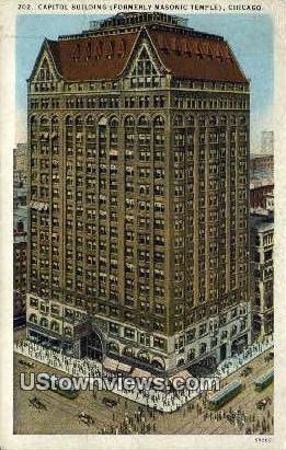 Capitol Bldg - Chicago, Illinois IL Postcard