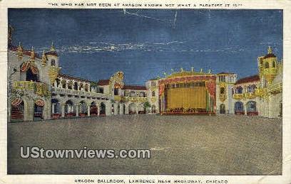 Aragon Ballroom, Lawrence, Broadway - Chicago, Illinois IL Postcard