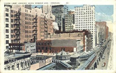 Union Loop - Chicago, Illinois IL Postcard