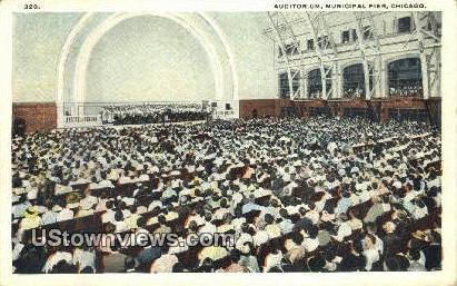 Auditorium, Municipal Pier - Chicago, Illinois IL Postcard