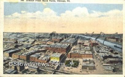 Armour Plant Stock Yard - Chicago, Illinois IL Postcard