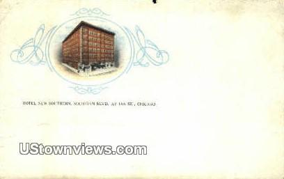Hotel New Southern - Chicago, Illinois IL Postcard