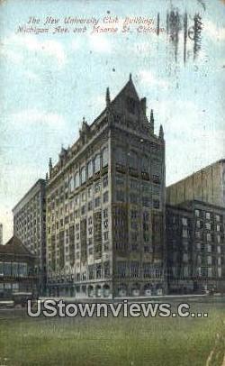 New University Club Bldg - Chicago, Illinois IL Postcard