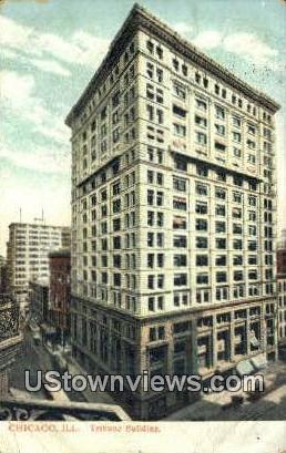 Tribune Bldg - Chicago, Illinois IL Postcard