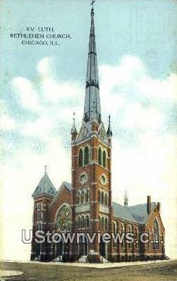 Ev Luth Bethlehem Church - Chicago, Illinois IL Postcard