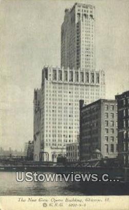 New Civic Opera Bldg - Chicago, Illinois IL Postcard
