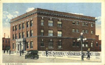 YWCA - Aurora, Illinois IL Postcard