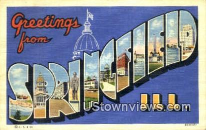 Greetings from - Springfield, Illinois IL Postcard