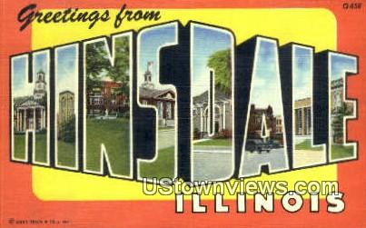 Greetings from - Hinsdale, Illinois IL Postcard