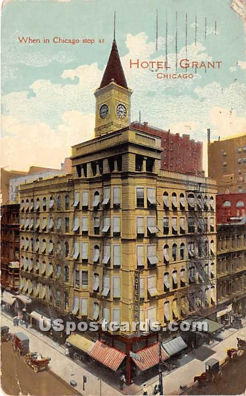 Hotel Grant - Chicago, Illinois IL Postcard