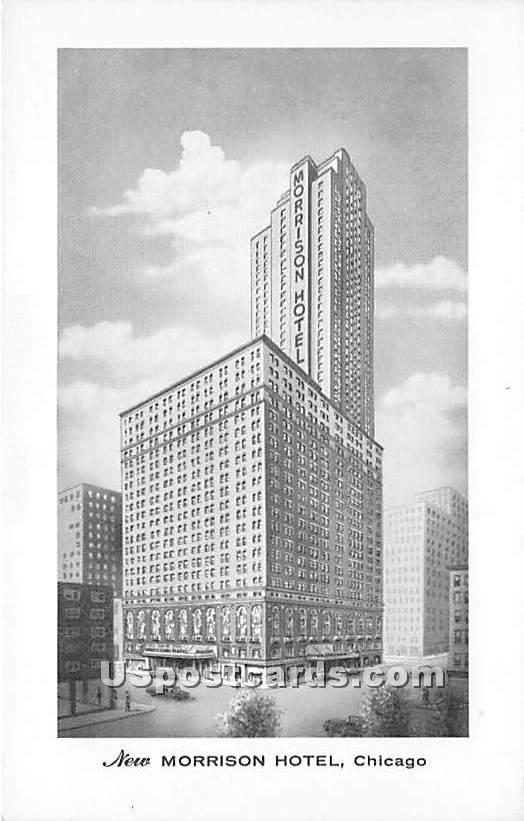 New Morrison Hotel - Chicago, Illinois IL Postcard