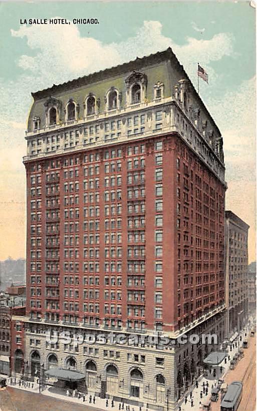 La Salle Hotel - Chicago, Illinois IL Postcard