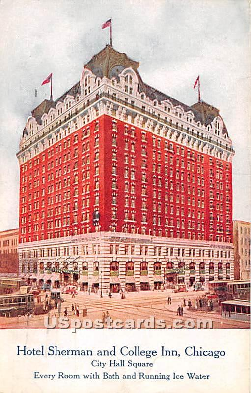 Hotel Sherman & College Inn - Chicago, Illinois IL Postcard