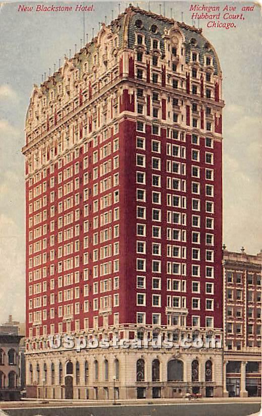 New Blackstone Hotel - Chicago, Illinois IL Postcard