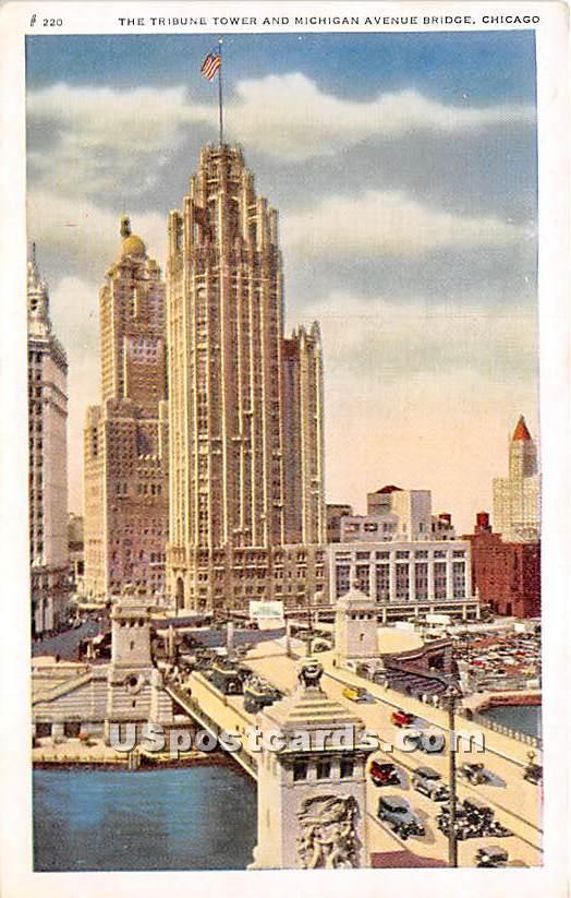 Tribune Tower, Michigan Avenue Bridge - Chicago, Illinois IL Postcard