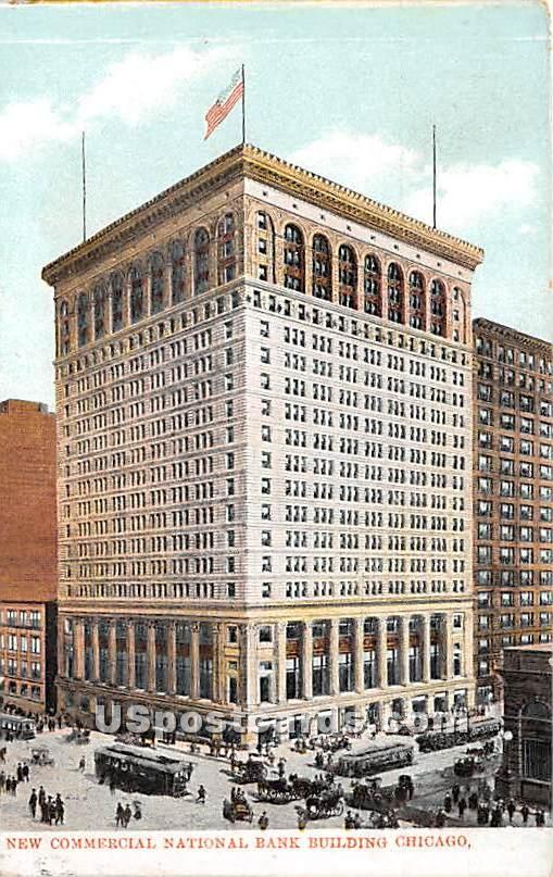 New Commercial Bank Building - Chicago, Illinois IL Postcard