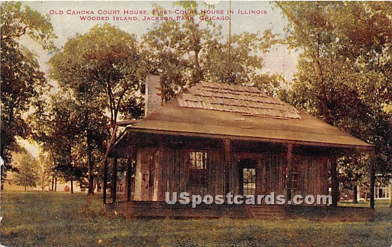 Old Cahoka Court House - Chicago, Illinois IL Postcard