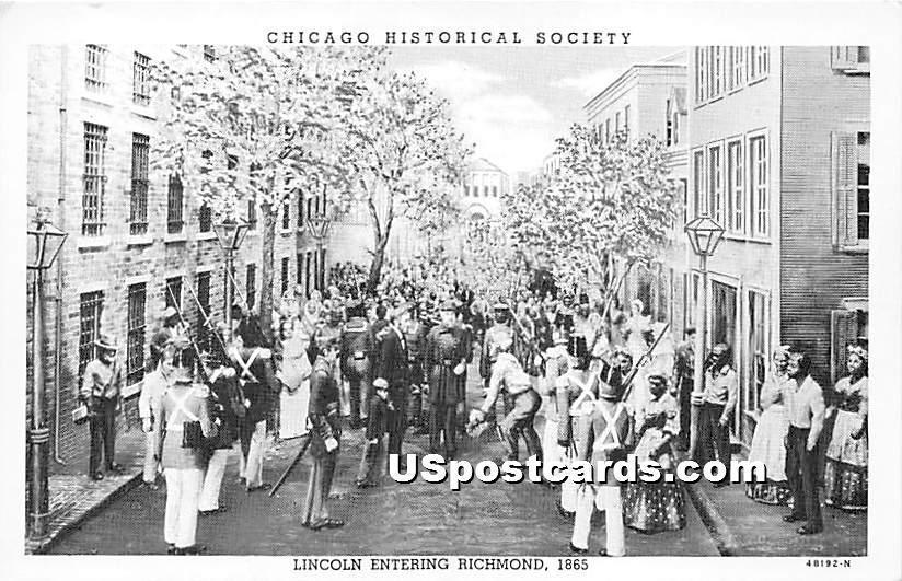 Lincoln Entering Richmond 1865 - Chicago, Illinois IL Postcard