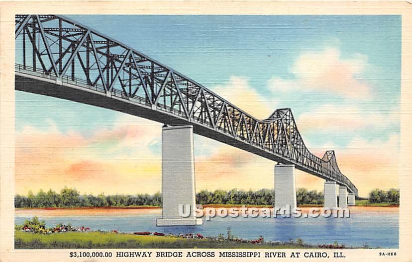 $3,100,000.00 Highway Bridge - Cairo, Illinois IL Postcard