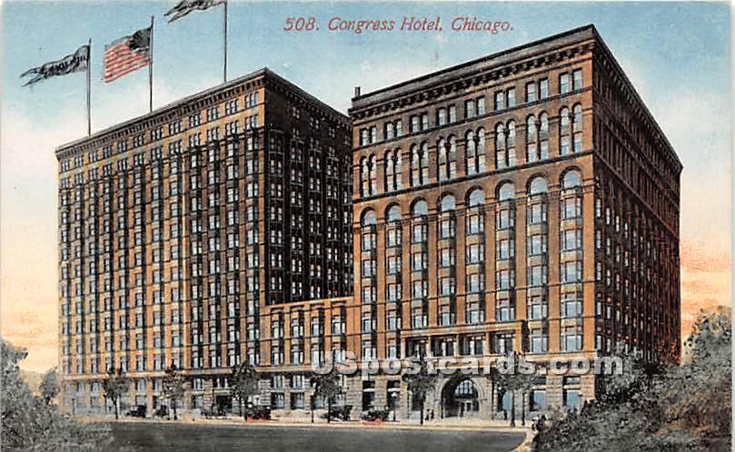 Congress Hotel - Chicago, Illinois IL Postcard