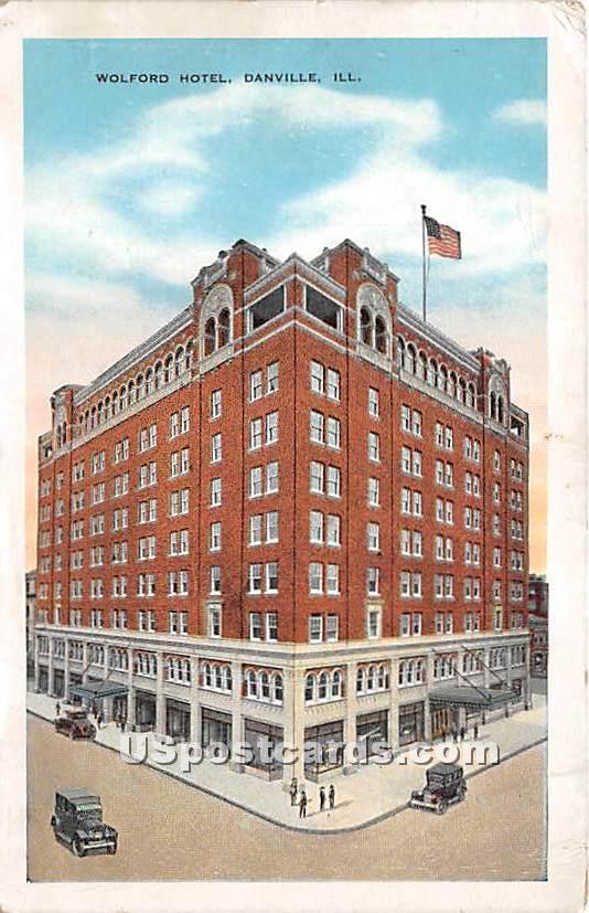 Wolford Hotel - Danville, Illinois IL Postcard