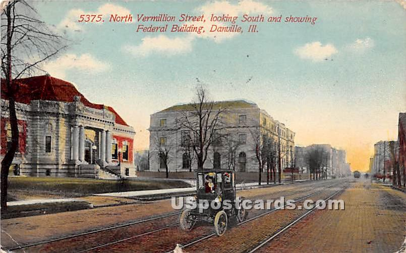 North Vermillion Street - Danville, Illinois IL Postcard
